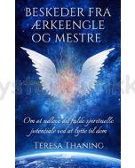 Beskeder fra Ærkeengle og Mestre - Theresa Thaning