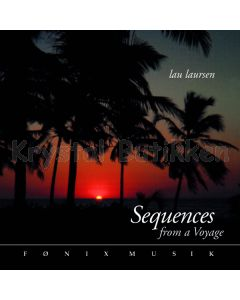 SEQUENCES FROM VOYAGE - Lau Laursen