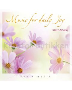 MUSIC FOR DAILY JOY - Amathy Frantz