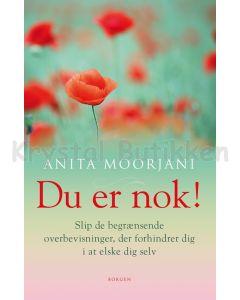 Du er nok - Anita Moorjani
