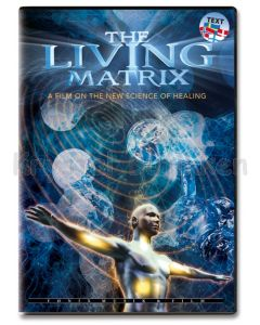 THE LIVING MATRIX DVD